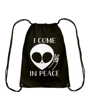 I Come In Peace Drawstring Bag thumbnail