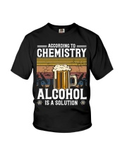 According to Chemistry Alcohol is solution Youth T-Shirt thumbnail