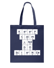 Keep calm and do science Tote Bag thumbnail