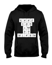 Keep calm and do science Hooded Sweatshirt front
