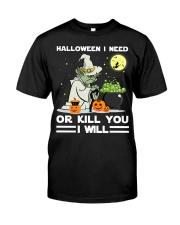 Halloween I need Classic T-Shirt thumbnail