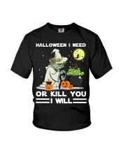 Halloween I need Youth T-Shirt thumbnail