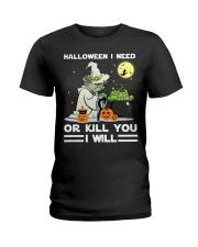 Halloween I need Ladies T-Shirt thumbnail