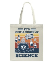 It's Just A Bunch Of Science Tote Bag thumbnail