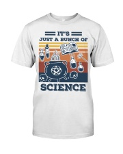 It's Just A Bunch Of Science Classic T-Shirt thumbnail