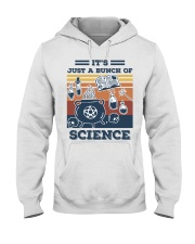 It's Just A Bunch Of Science Hooded Sweatshirt thumbnail