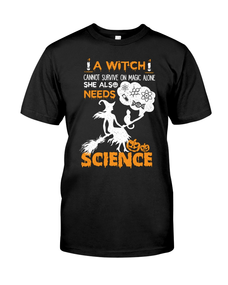 A witch cannot survive on magic alone Classic T-Shirt