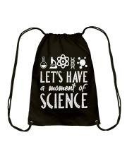 Let's have a moment of Science Drawstring Bag thumbnail