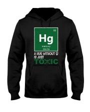 A hug without U is just toxic Hooded Sweatshirt thumbnail