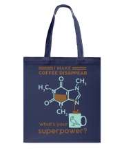 I make coffee disappear Tote Bag thumbnail