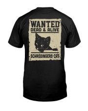Wanted dead or alive Classic T-Shirt back