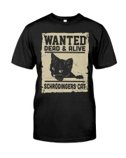 Wanted dead or alive Classic T-Shirt front