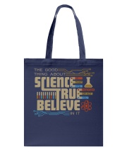 The good thing about science Tote Bag thumbnail
