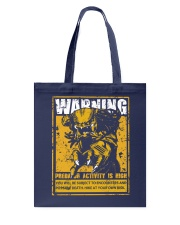 The Predator Warning Tote Bag thumbnail