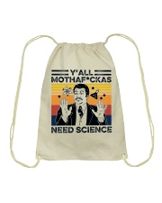 You All Need Science Drawstring Bag tile