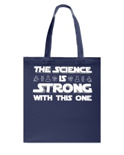 the Science is strong with this one 2 Tote Bag thumbnail