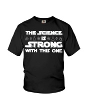 the Science is strong with this one 2 Youth T-Shirt thumbnail