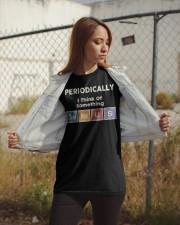 Periodically i think of something genius Classic T-Shirt apparel-classic-tshirt-lifestyle-07