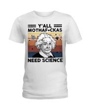Y'all Motherfuckas Need Science Ladies T-Shirt thumbnail