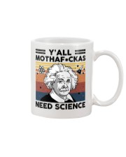 Y'all Motherfuckas Need Science Mug thumbnail
