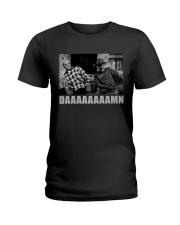 daaaaaaaamn Ladies T-Shirt thumbnail