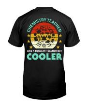 Chemistry teacher Classic T-Shirt back