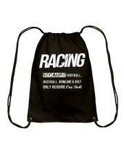 Racing is Life Drawstring Bag thumbnail