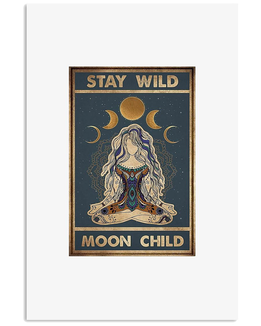 Stay wild moon child 11x17 Poster