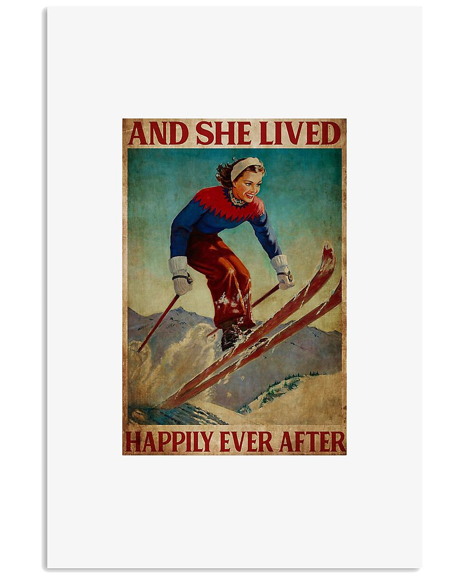 Skiing and she lived happily ever after 24x36 Poster