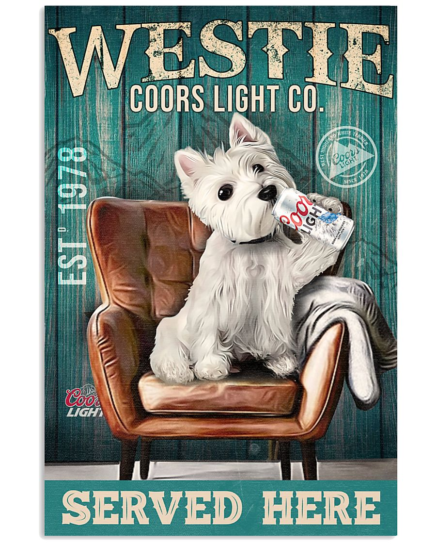 West Highland White Terrier Dog Coors Light1902TNT 24x36 Poster