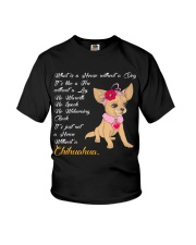 A home without a Chihuahua Youth T-Shirt thumbnail