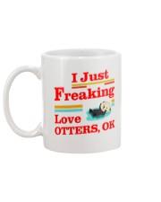 I Just Freaking Love Otters Ok Mug back