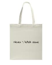 Never Walk Alone Tote Bag thumbnail