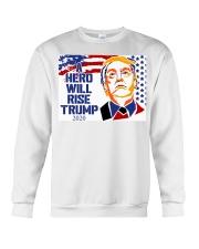 A hero will rise Trump 2020 yard sign Crewneck Sweatshirt thumbnail