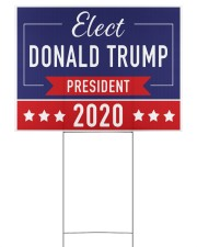 Elect Donald Trump 2020 campaign yard side 24x18 Yard Sign back