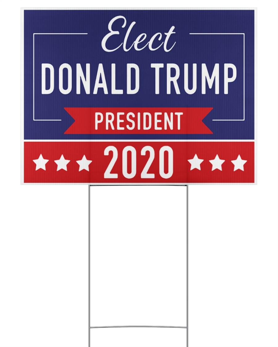 Elect Donald Trump 2020 campaign yard side 24x18 Yard Sign