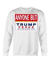 Anyone but Trump Pence 2020 Crewneck Sweatshirt thumbnail