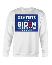 Dentists for Biden Harris 2020 Sign Crewneck Sweatshirt thumbnail