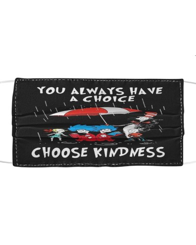 Dr Seuss you always have a choice choose kindness
