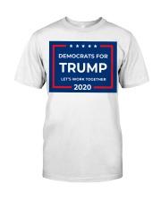Democrats for Trump yard sign Classic T-Shirt thumbnail
