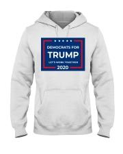 Democrats for Trump yard sign Hooded Sweatshirt thumbnail