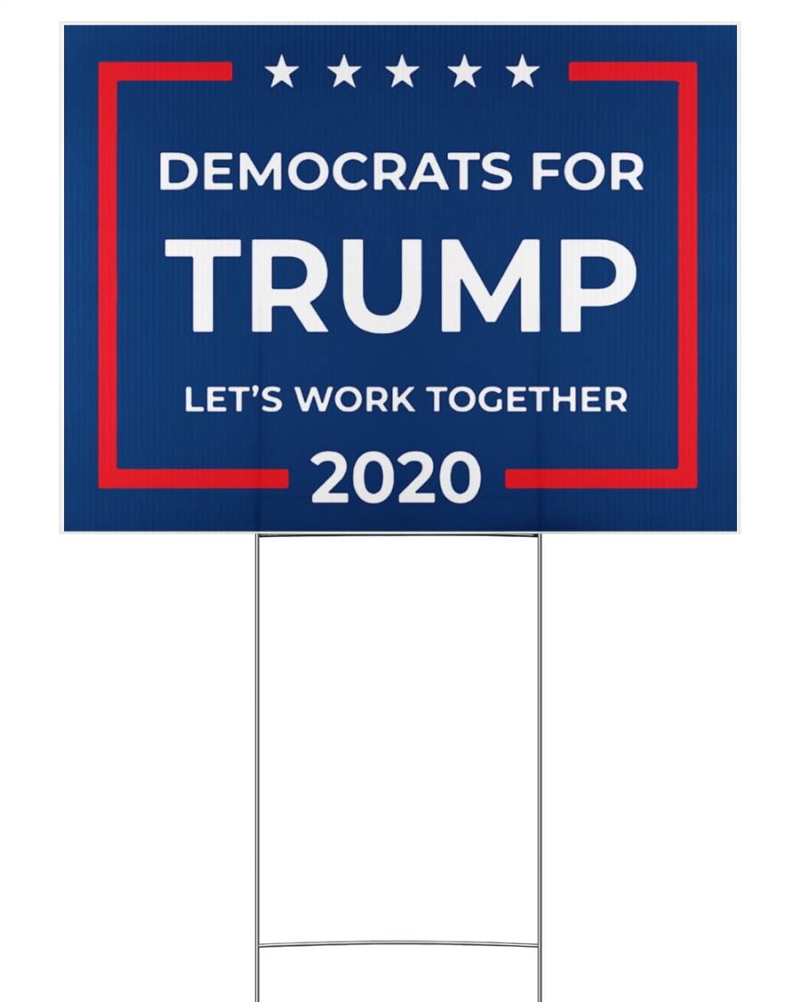 Democrats for Trump yard sign 24x18 Yard Sign