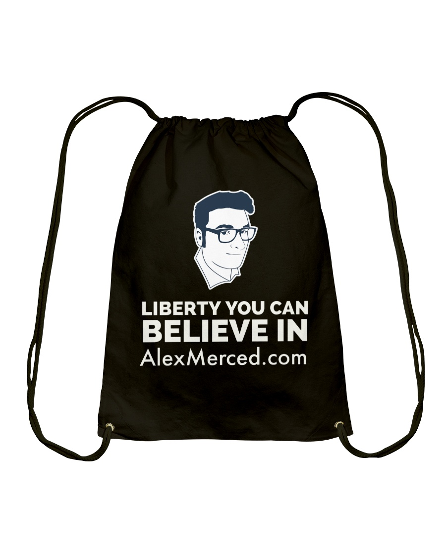 Liberty You Can believe in T-Shirt Drawstring Bag