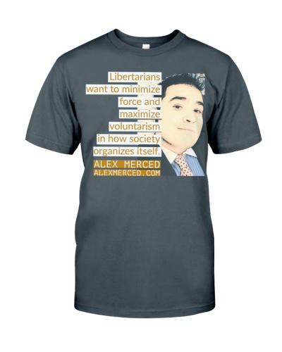 Libertarians Want T-Shirt