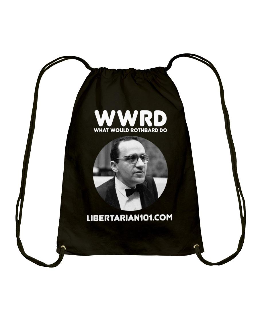 What Would Rothbard Do T-Shirt Drawstring Bag