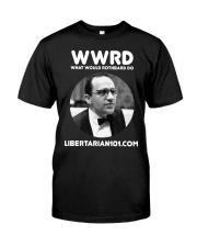 What Would Rothbard Do T-Shirt Premium Fit Mens Tee thumbnail