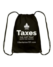 Taxes are a Gift T-Shirt Drawstring Bag tile