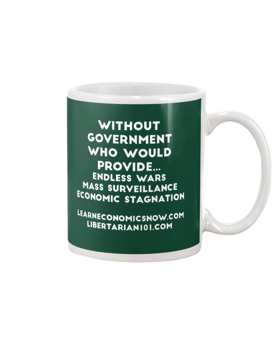Without Government T-Shirt Mug