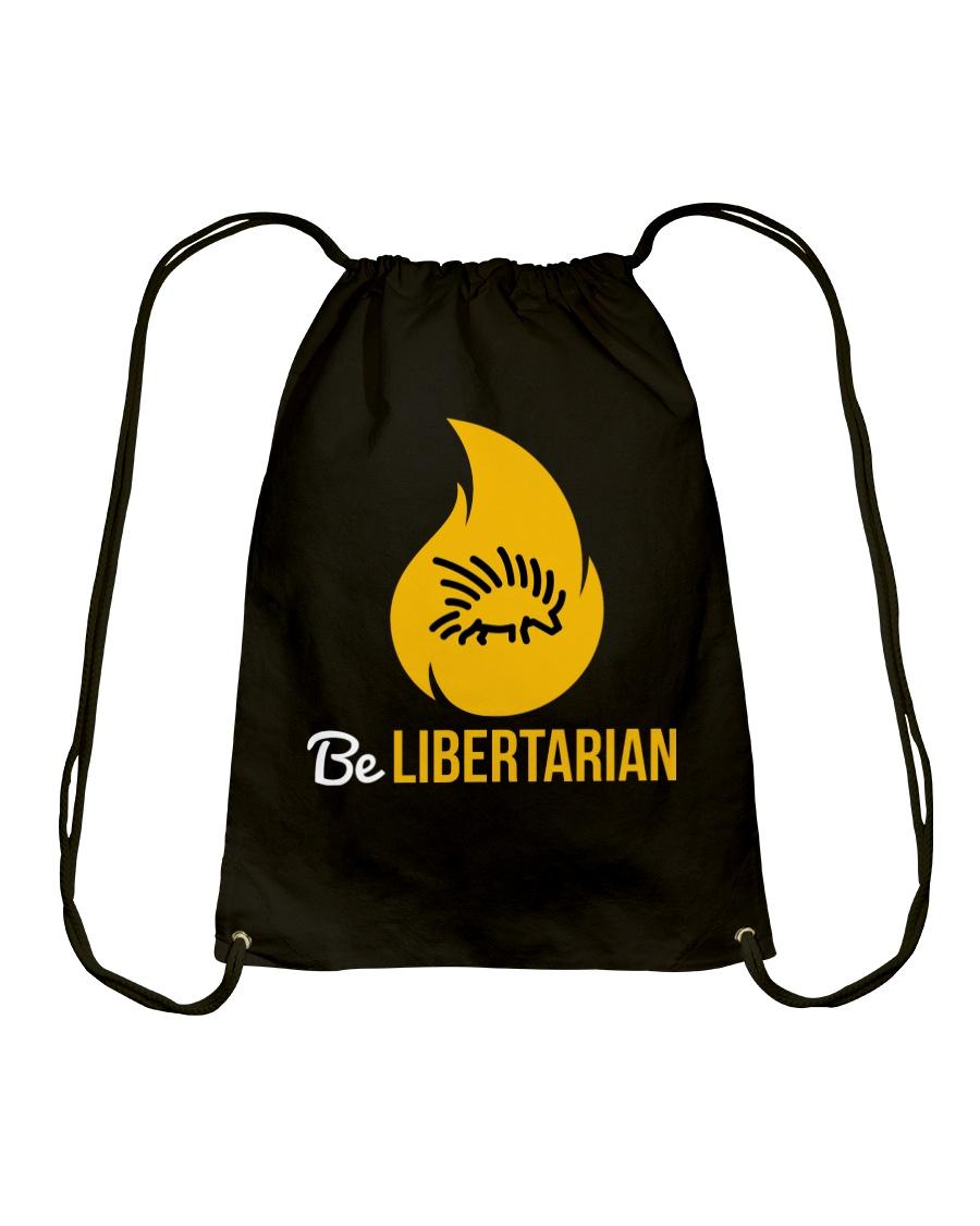 Be Libertarian 2 T-Shirt Drawstring Bag