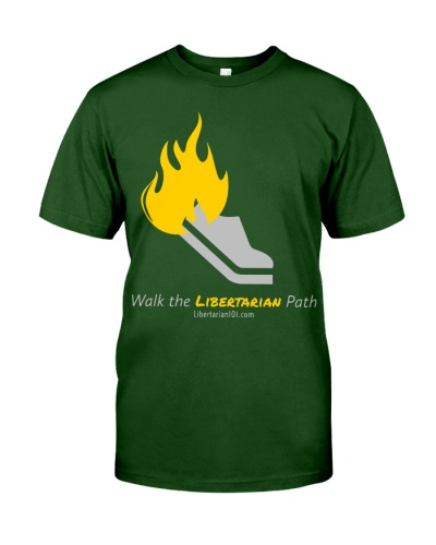 Walk the Liberty Path T-Shirt